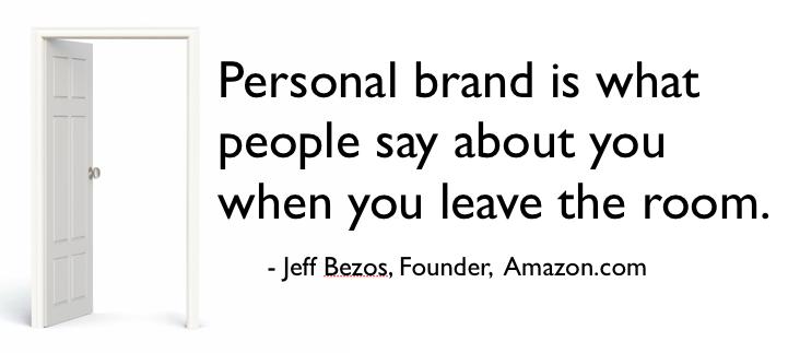 """""""Brandul personal este reprezentat de ceea ce oamenii spun despre tine atunci când părăsești camera."""" Mai pe românește, cum te vorbesc alții pe la spate. :D"""